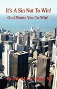 It's a Sin Not to Win! - God Wants You to Win! - Nelms Sr, Apostle M. G.