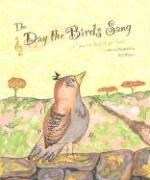 The Day the Birds Sang