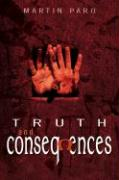 Truth and Consequences - Paro, Martin