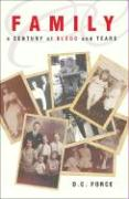 Family: A Century of Blood and Tears