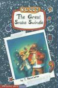 The Great Snake Swindle