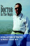 The Doctor in the Night - Rosner, Martin C. M. D.