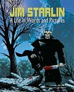 The Art of Jim Starlin: A Life in Words and Pictures
