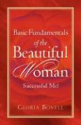 Basic Fundamentals of the Beautiful Woman: Successful Me ! - Bovell, Gloria