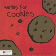 Waiting for Cookies - Carswell, Christine M.
