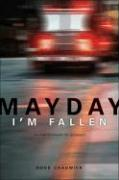 Mayday, I'm Fallen: Survival Strategies for Christians