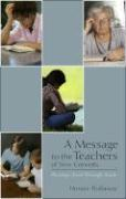 A Message to the Teachers of New Converts: Pleasing Christ Through Study - Hollaway, Horace