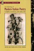 An Anthology of Modern Italian Poetry: In English Translation, with Italian Text