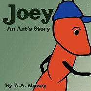 Joey an Ant's Story - Massey, W. A.