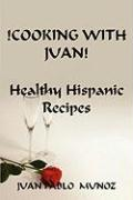 !Cooking with Juan!