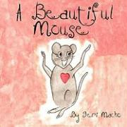 A Beautiful Mouse
