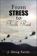 From Stress to Faith Rest