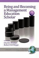 Being and Becoming a Management Education Scholar (PB)