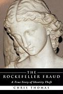 The Rockefeller Fraud