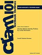 Outlines & Highlights for Identity Before Identity Politics by Linda Nicholson, ISBN: 9780521862134 - Cram101 Textbook Reviews