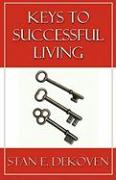 Keys to Successful Living - Dekoven, Stan