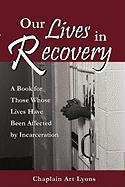 Our Lives in Recovery - Lyons, Art