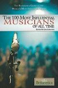 The 100 Most Influential Musicians of All Time