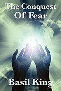 The Conquest of Fear