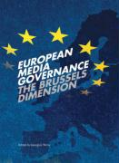 European Media Governance: The Brussels Dimension