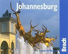 Johannesburg: The Bradt City Guide
