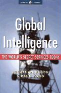 Global Intelligence: The World's Secret Services Today