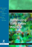 Developing Early Years Practice (Foundation Degree Texts)
