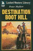 Destination Boot Hill