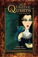 The Twelve Quests - Book 7, a Bottled Genie