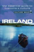 Culture Smart! Ireland: A Quick Guide to Customs and Etiquette