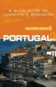 Portugal - Culture Smart!: A Quick Guide to Customs & Etiquette