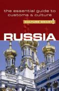 Culture Smart! Russia: A Quick Guide to Customs and Etiquette