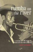 Rumba on the River: A History of the Popular Music of the Two Congos