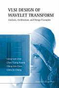 VLSI Design of Wavelet Transform: Analysis, Architecture, and Design Examples