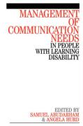 Management of Communication Needs in People Withlearning Disability - Ma, Angela Hurd; Abudarham, Sam; Hurd, Angela
