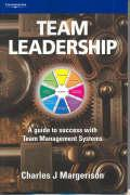 Team Leadership: A Guide to Success with Team Management Systems - Margerison, Charles J.