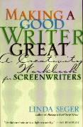 Making a Good Writer Great: A Creativity Workbook for Screenwriters