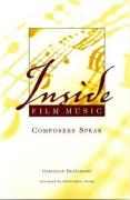 Inside Film Music: Composers Speak
