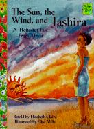 The Sun, the Wind, and Tashira: A Hottentot Tale from Africa - Claire, Elizabeth