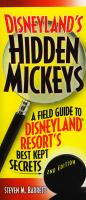 Disneyland's Hidden Mickeys: A Field Guide to Disneyland Resort's Best-Kept Secrets