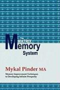 The Matrix Memory System