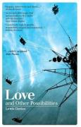Love and Other Possibilities - Davies, Lewis