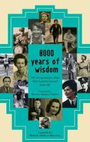 8000 Years of Wisdom. Edited by Mike Cast and Michelle Abadie