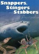 Snappers, Stingers and Stabbers of Australia