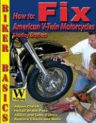 How to Fix American V-Twin Motorcycles - Shadley Bros