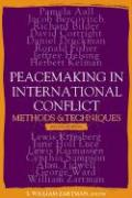 Peacemaking in International Conflict: Methods and Techniques