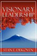 Visionary Leadership - Dekoven, Stan