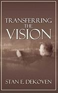 Transferring the Vision