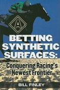 Betting Synthetic Surfaces: Conquering Racing's Newest Frontier