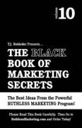 The Black Book of Marketing Secrets, Vol. 10